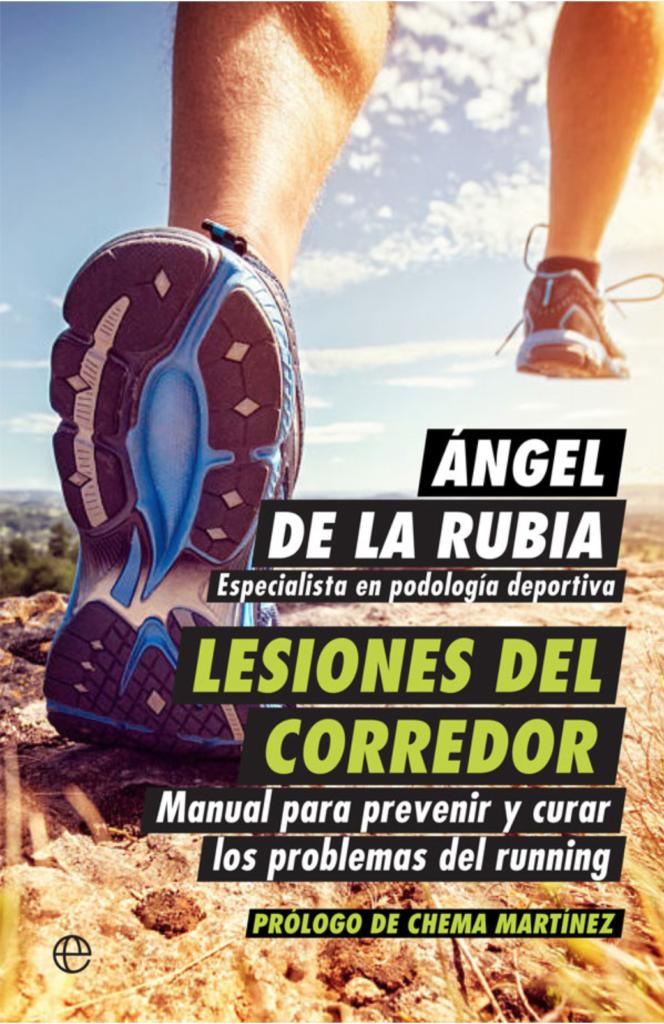 Libro 'Lesiones del corredor', de Ángel de la Rubia